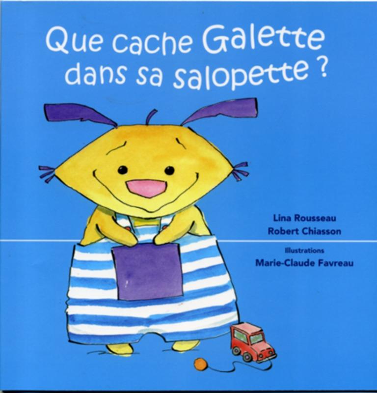 Que cache Galette dans sa salopette?
