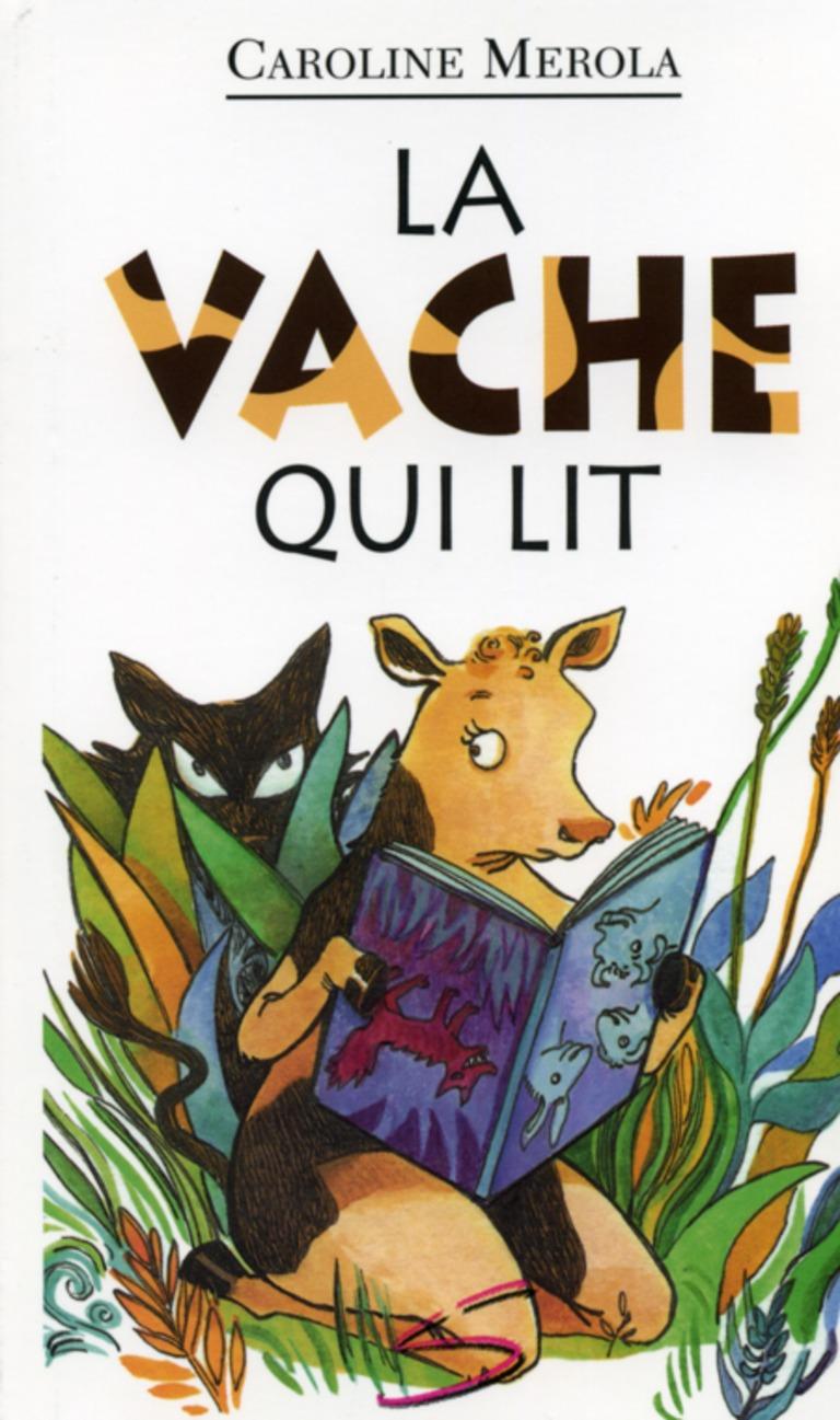 La vache qui lit : un roman