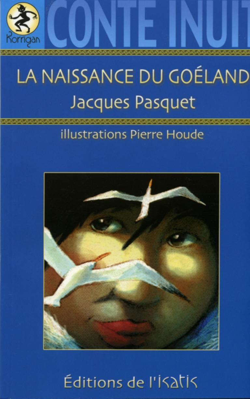 La naissance du goéland : conte inuit