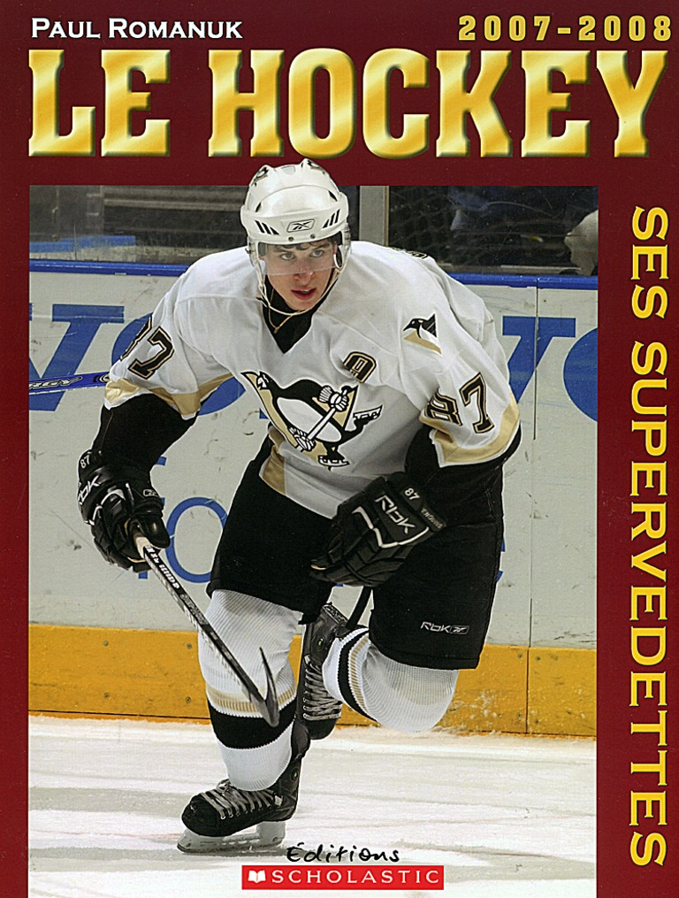Le hockey, ses supervedettes, 2007-2008