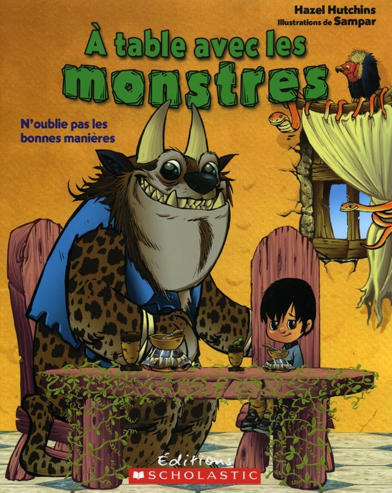 À table avec les monstres : n'oublie pas les bonnes manières