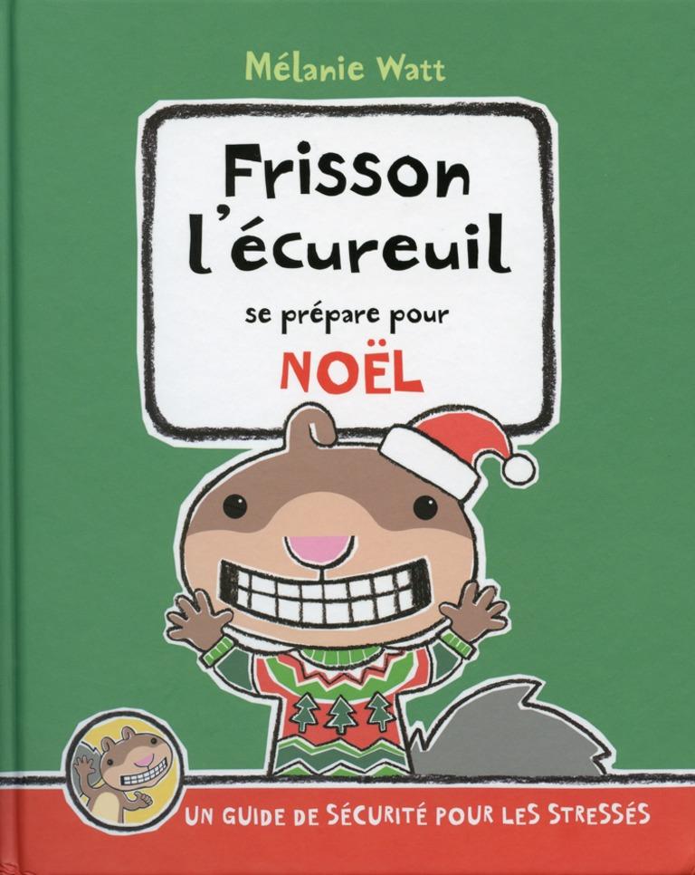 Frisson l'écureuil se prépare pour Noël