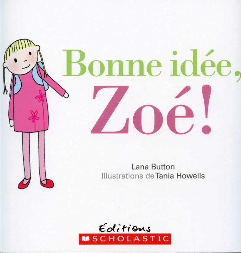Bonne idée, Zoé!