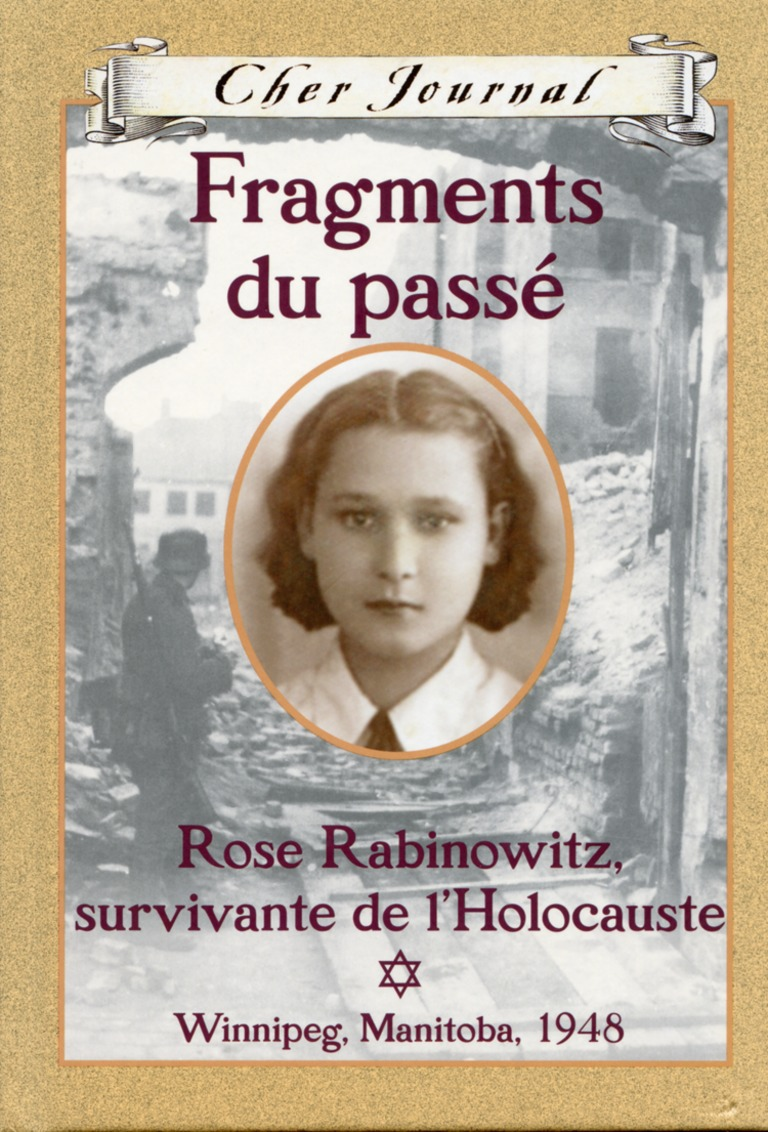 Fragments du passé : Rose Rabinowitz, survivante de l'Holocauste
