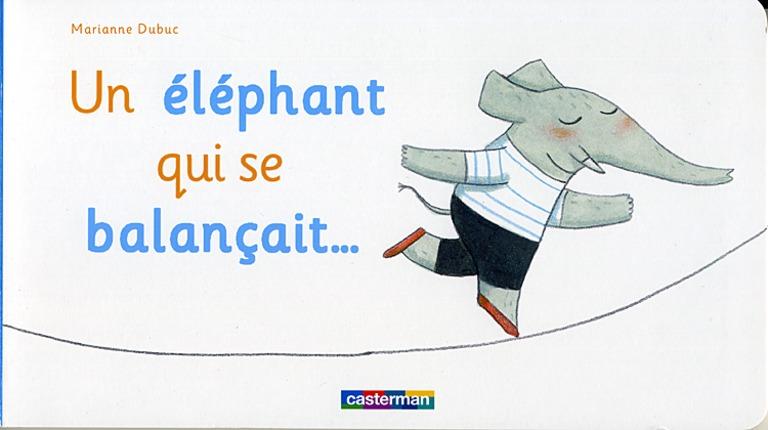 Un éléphant qui se balançait–