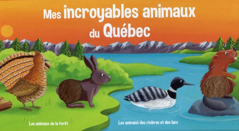 Mes incroyables animaux du Québec