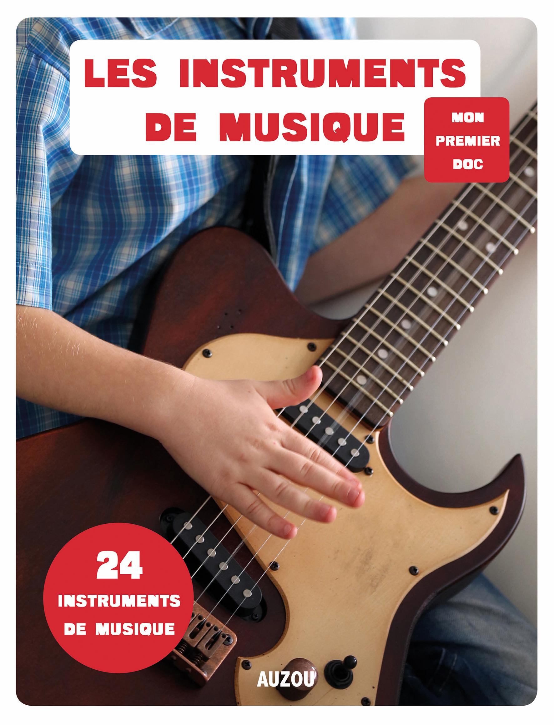Les instruments de musique.