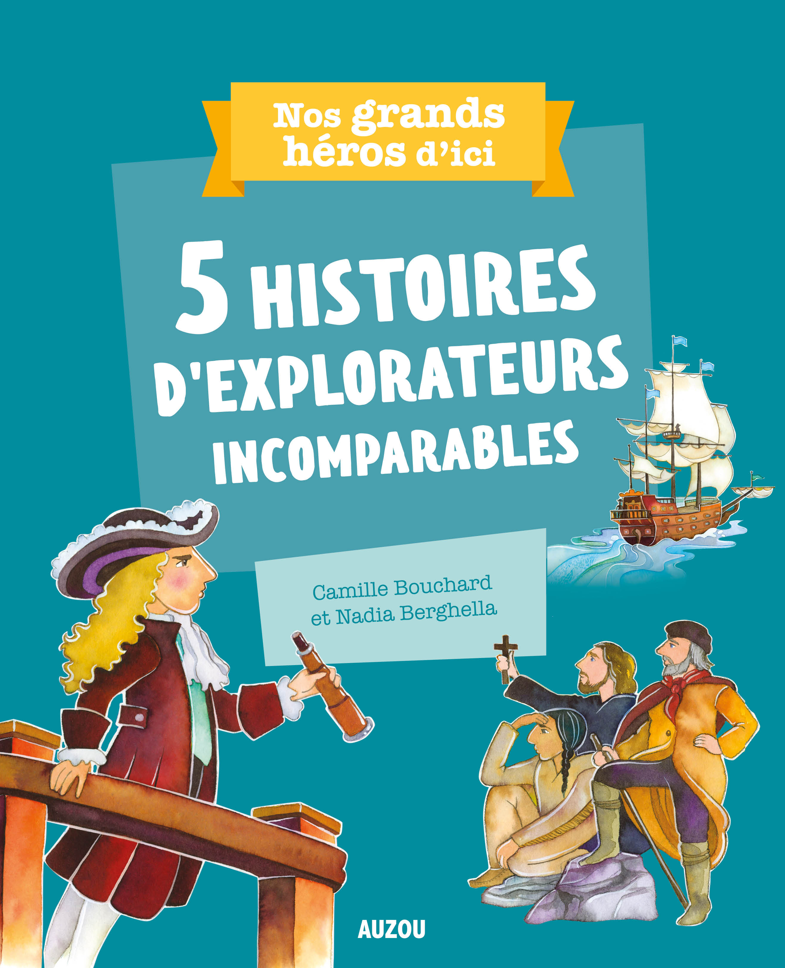 5 histoires d'explorateurs incomparables
