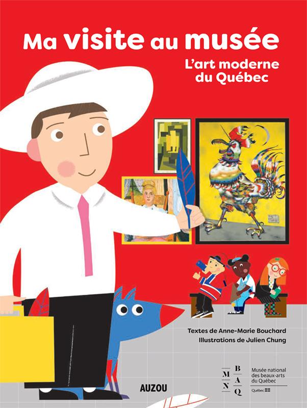 Ma visite au musée : l'art moderne du Québec