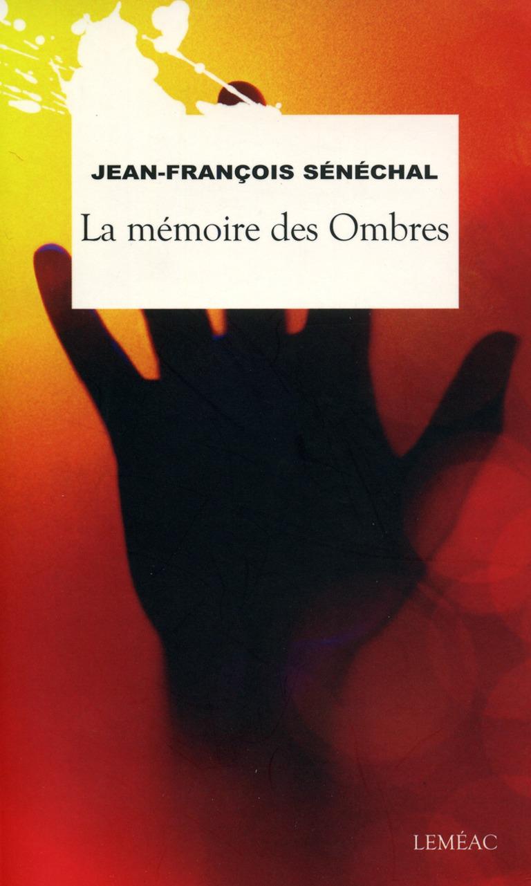 La mémoire des Ombres
