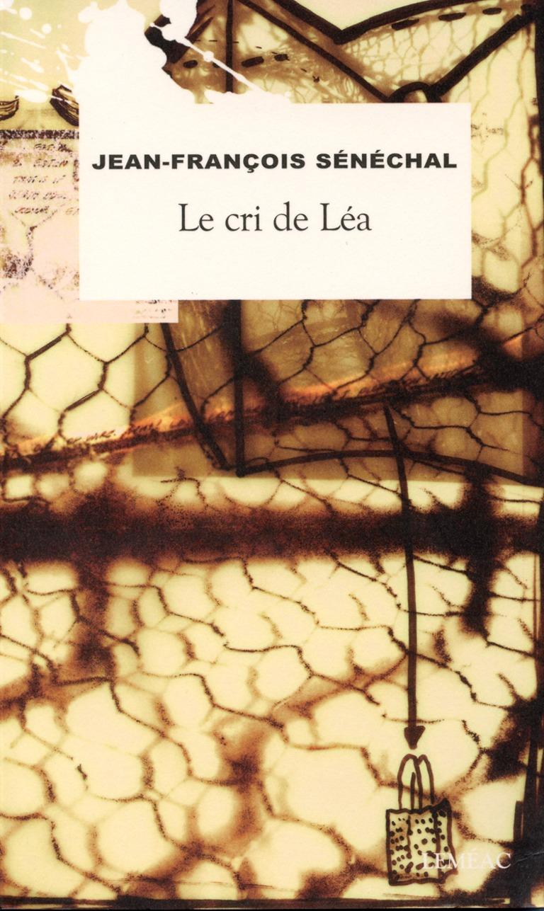 Le cri de Léa : roman