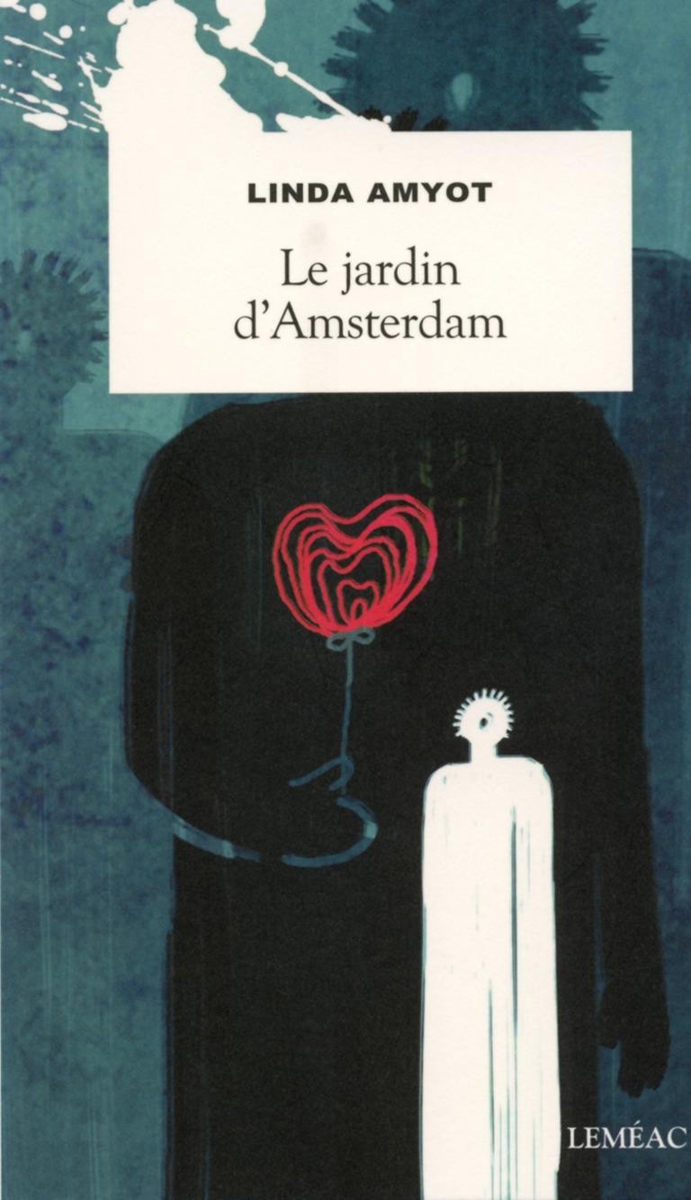 Le jardin d'Amsterdam : roman