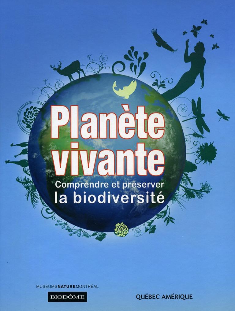 Planète vivante : comprendre et préserver la biodiversité