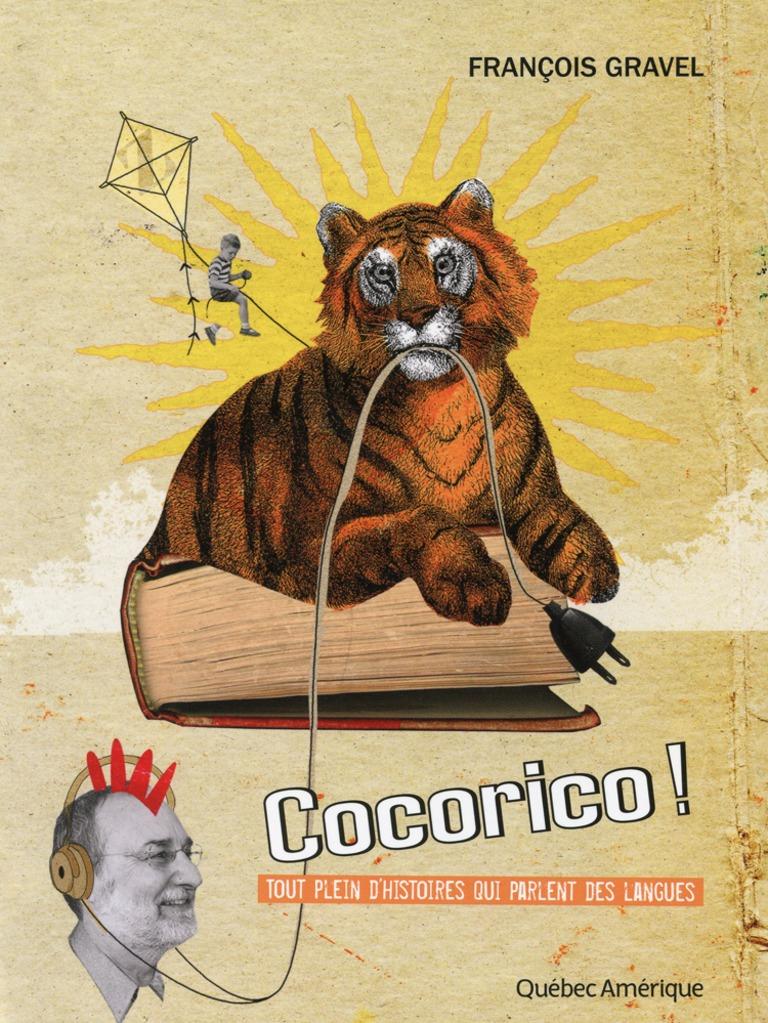 Cocorico! : tout plein d'histoires qui parlent de langues