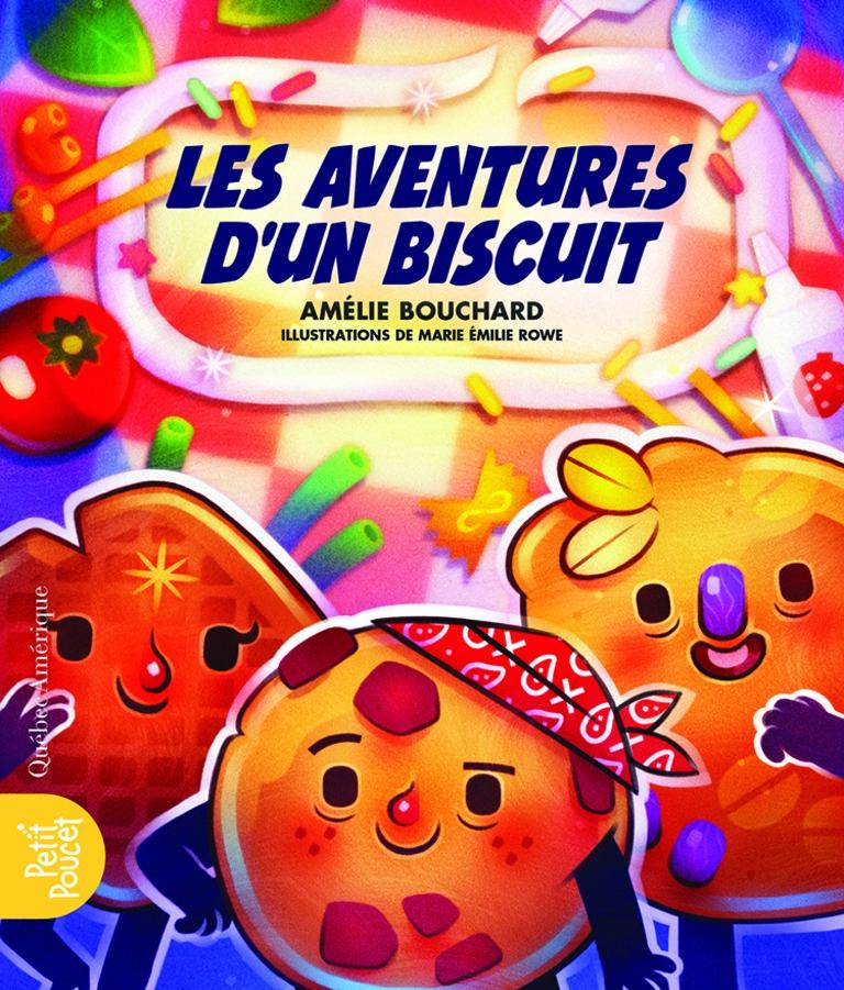 Les aventures d'un biscuit