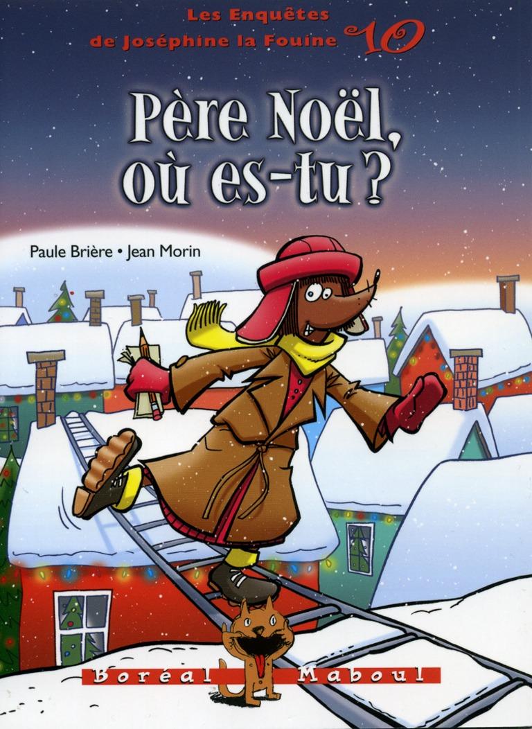 Père Noël, où es-tu?