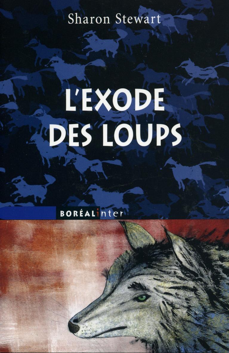 L'exode des loups : roman