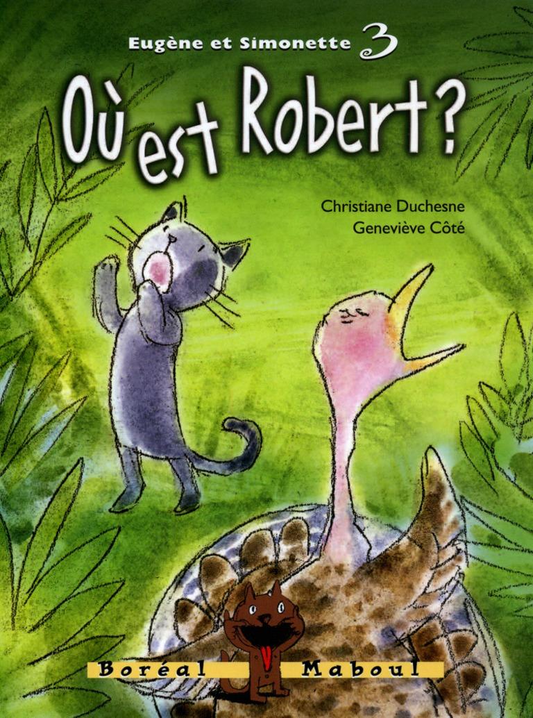 Où est Robert?