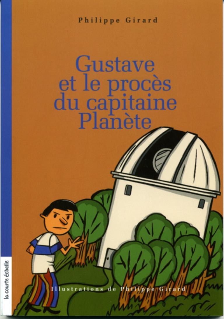 Gustave et le procès du capitaine Planète