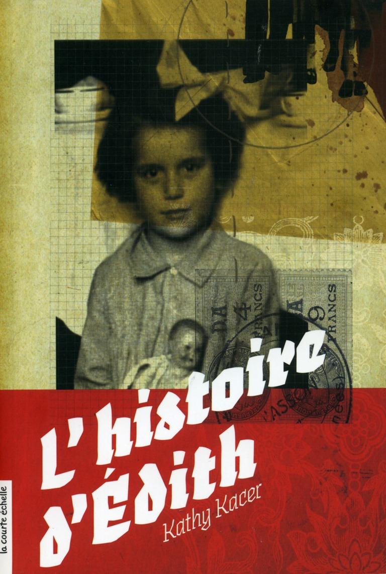 L'histoire d'Édith : une histoire vraie
