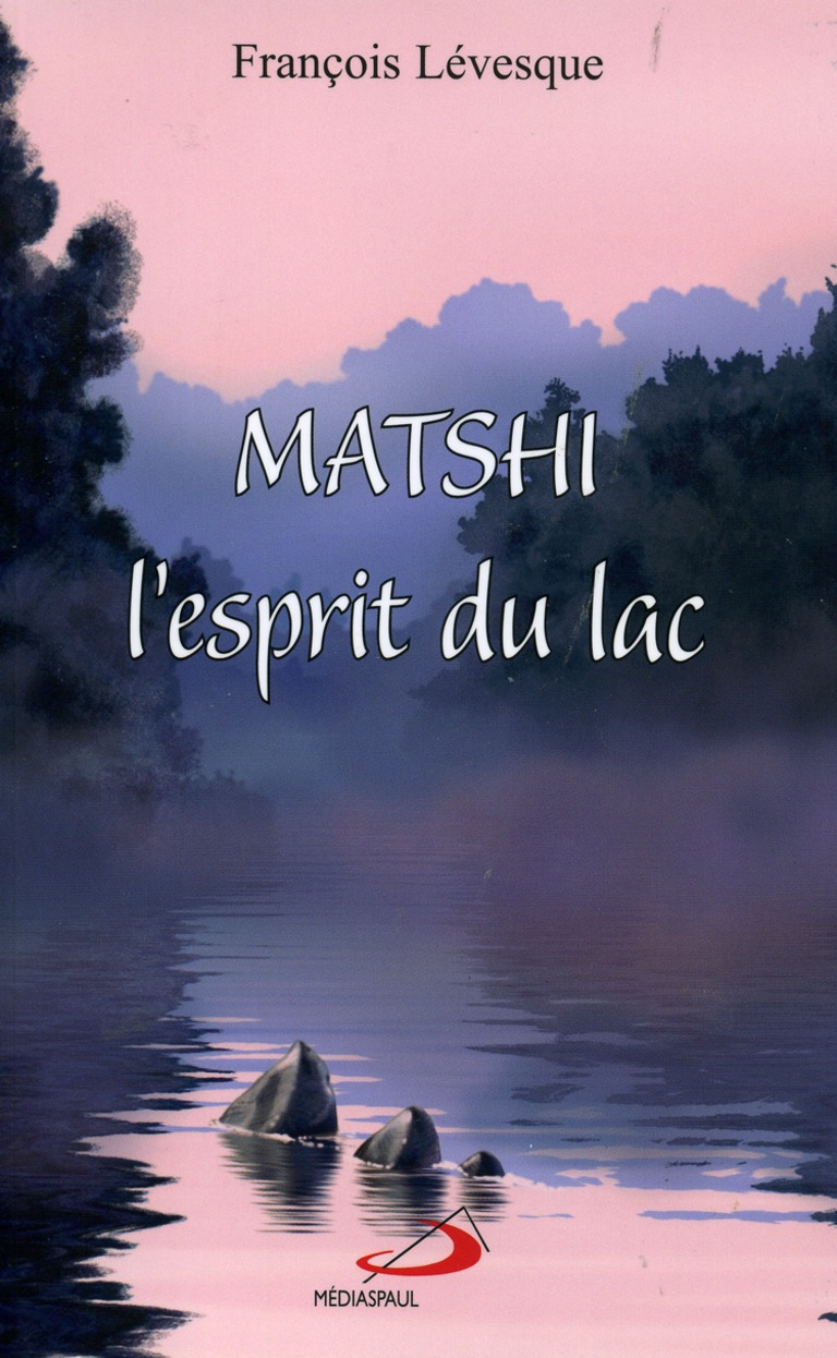 Matshi, l'esprit du lac