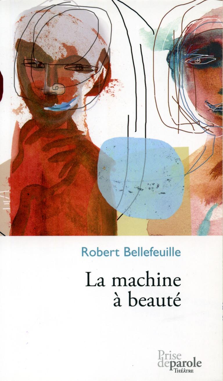 La machine à beauté : théâtre