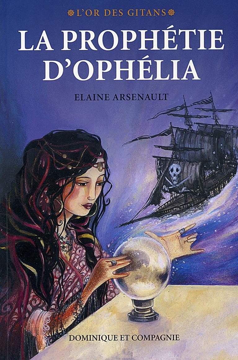 La prophétie d'Ophélia