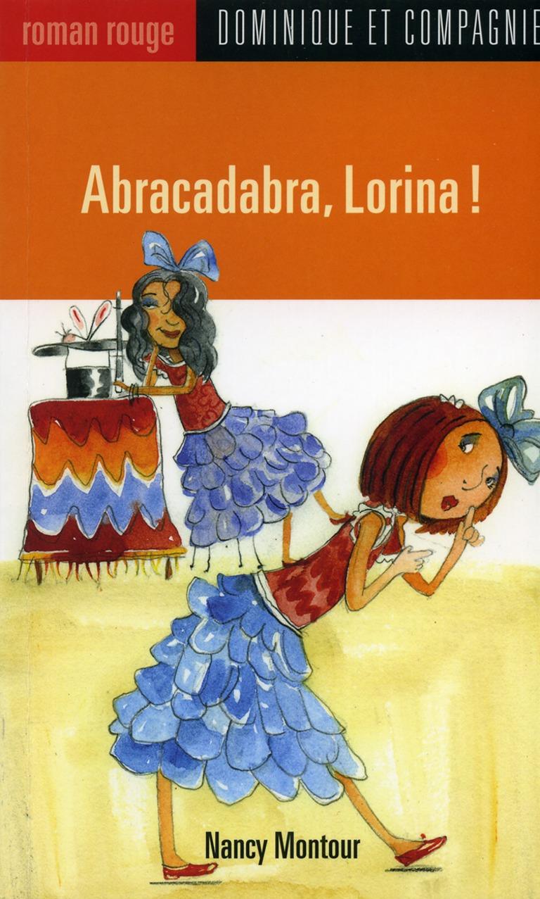 Abracadabra, Lorina!