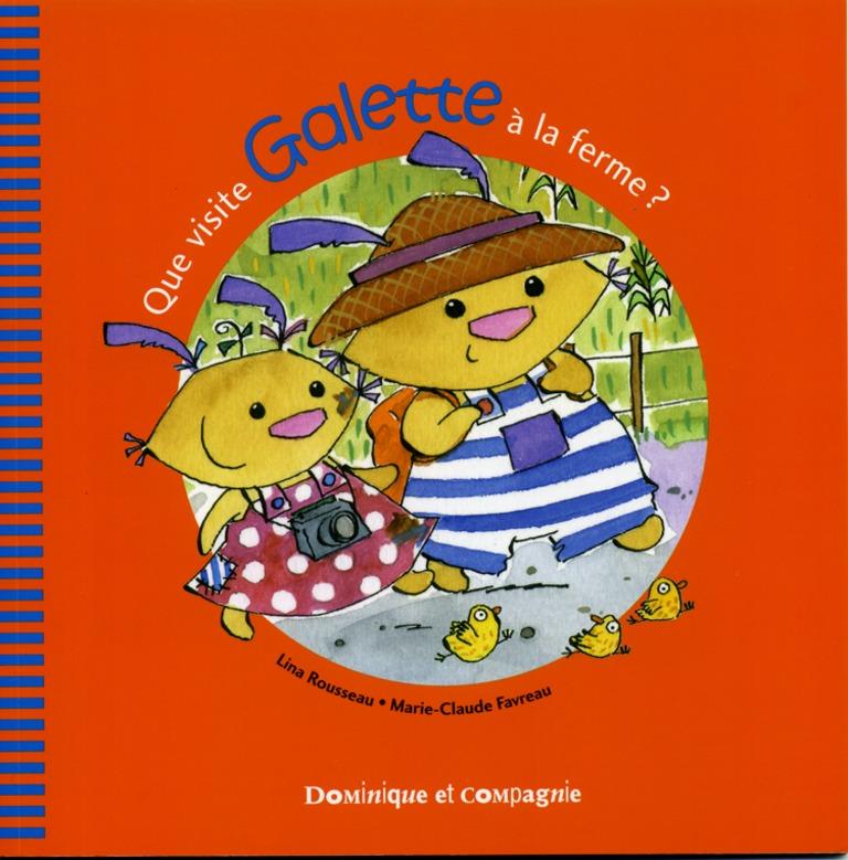 Que visite Galette à la ferme?