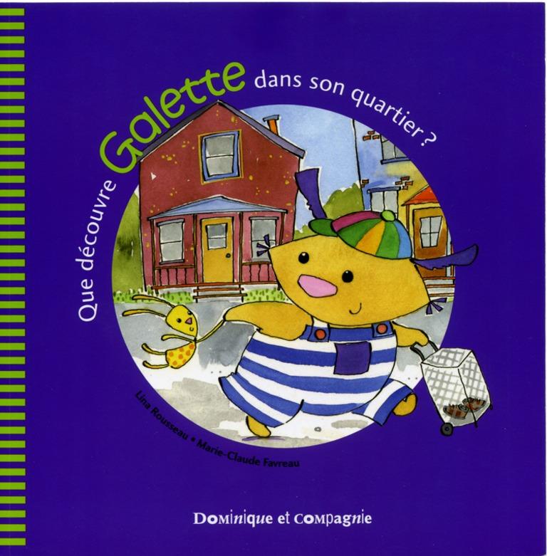 Que découvre Galette dans son quartier?