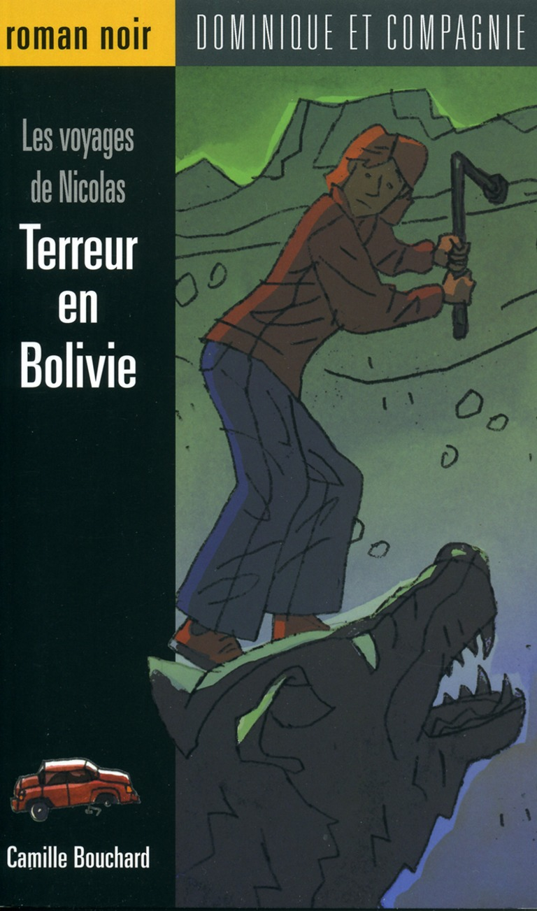Terreur en Bolivie