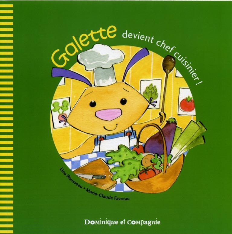 Galette devient chef cuisinier!
