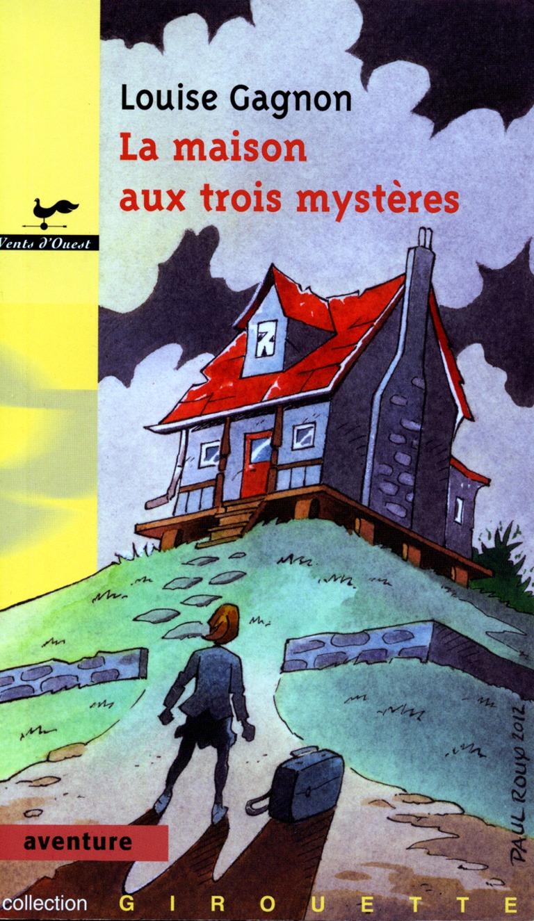 La maison aux trois mystères
