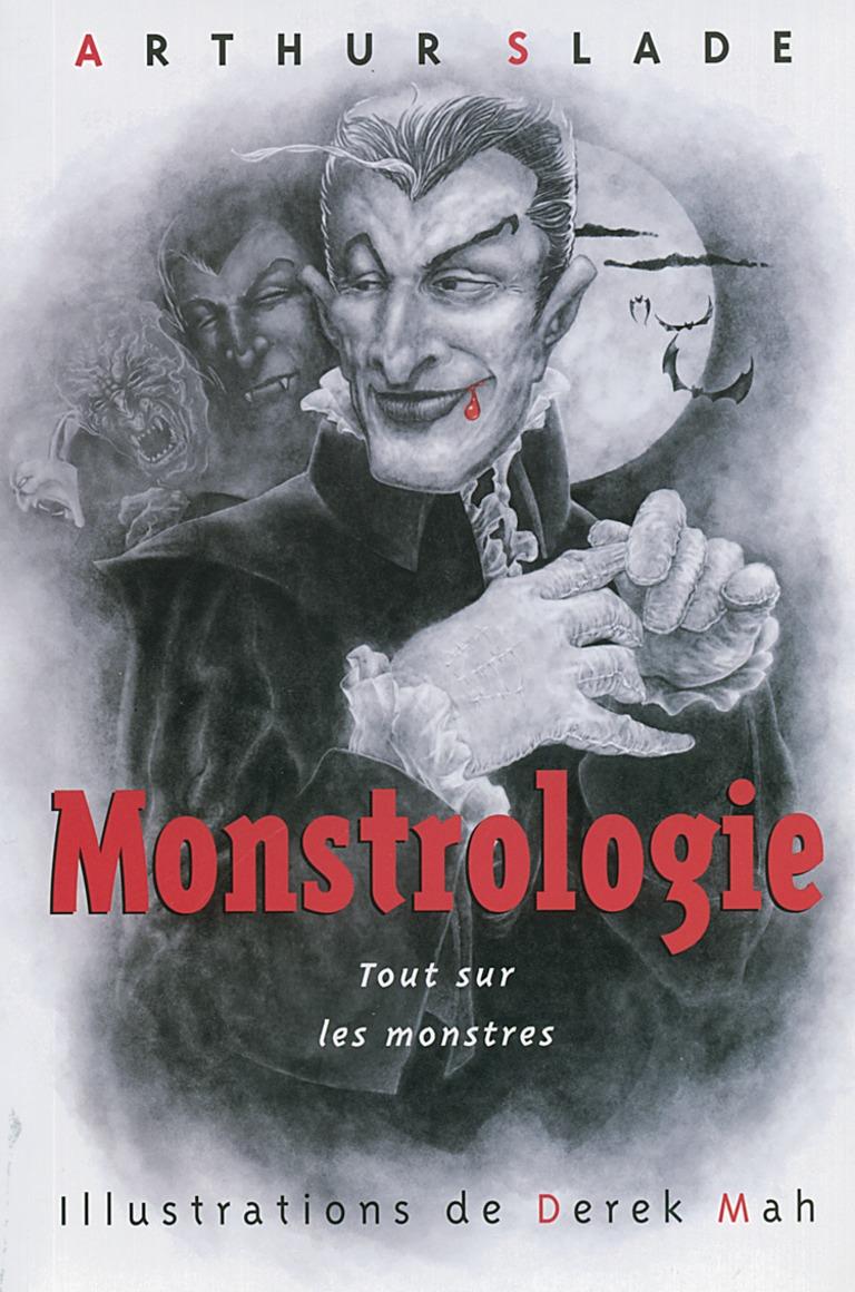 Monstrologie : tout sur les monstres