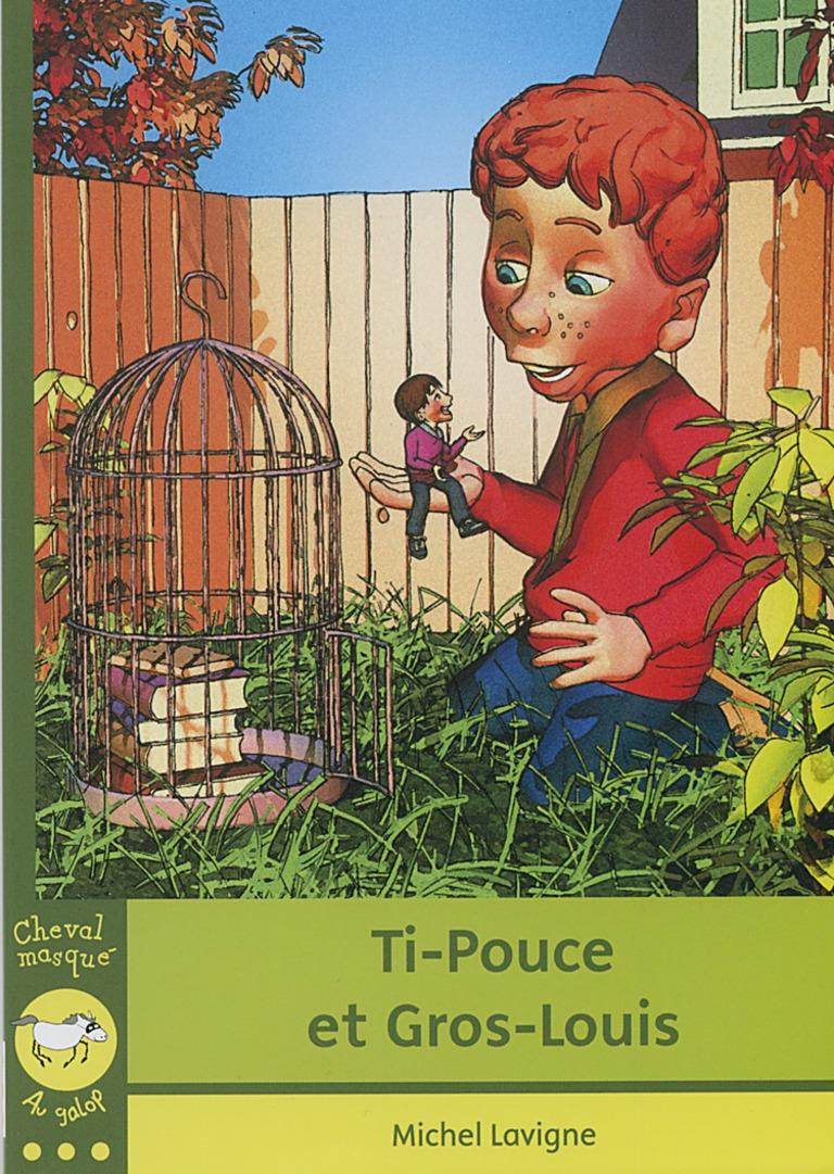 Ti-Pouce et Gros-Louis