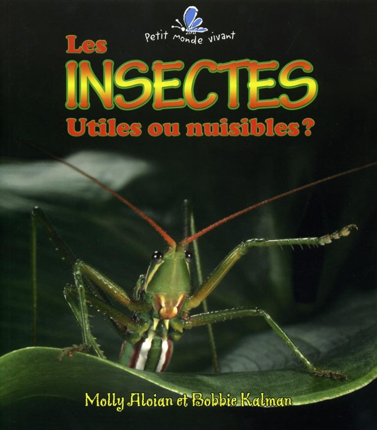 Les insectes utiles ou nuisibles?