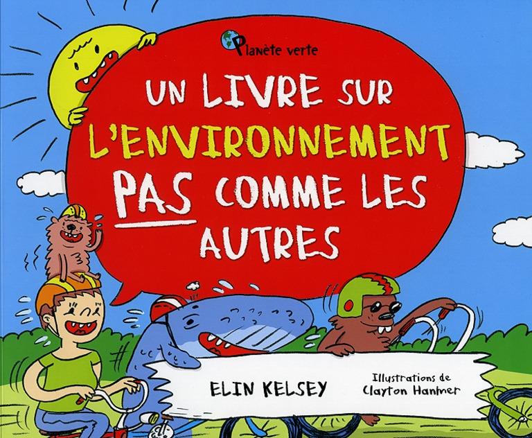 Un livre sur l'environnement pas comme les autres