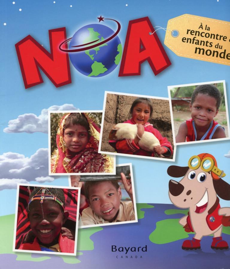 Noa : à la rencontre des enfants du monde!