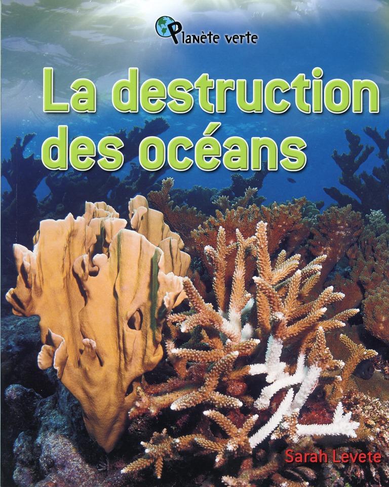 La destruction des océans