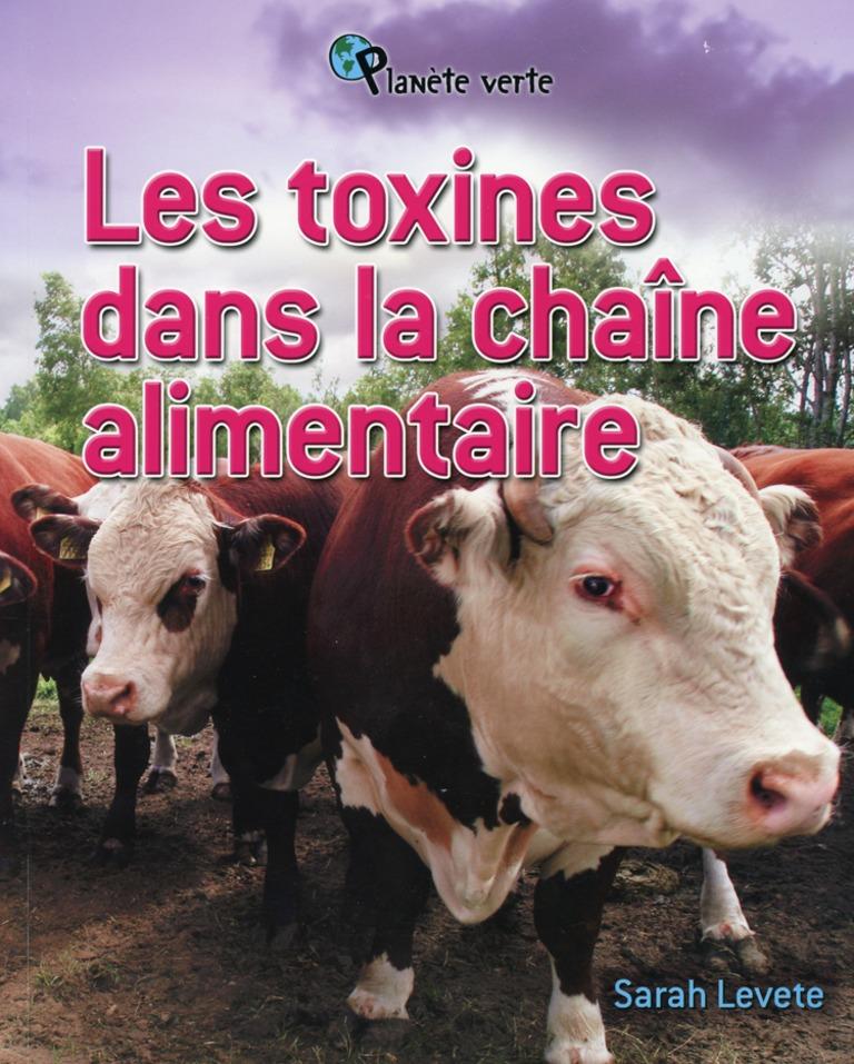 Les toxines dans la chaîne alimentaire