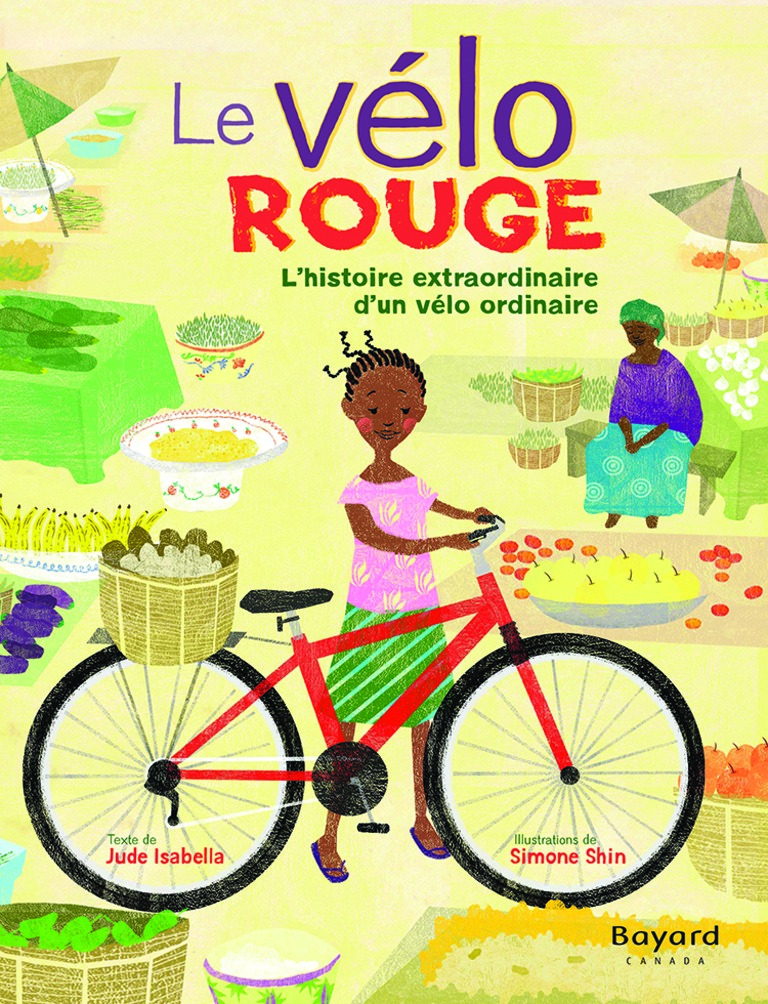 Le vélo rouge : l'histoire extraordinaire d'un vélo ordinaire