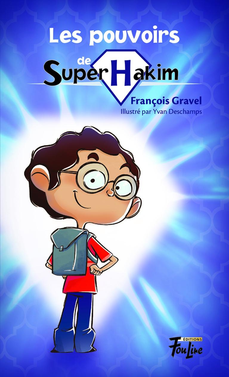 Les pouvoirs de Super Hakim