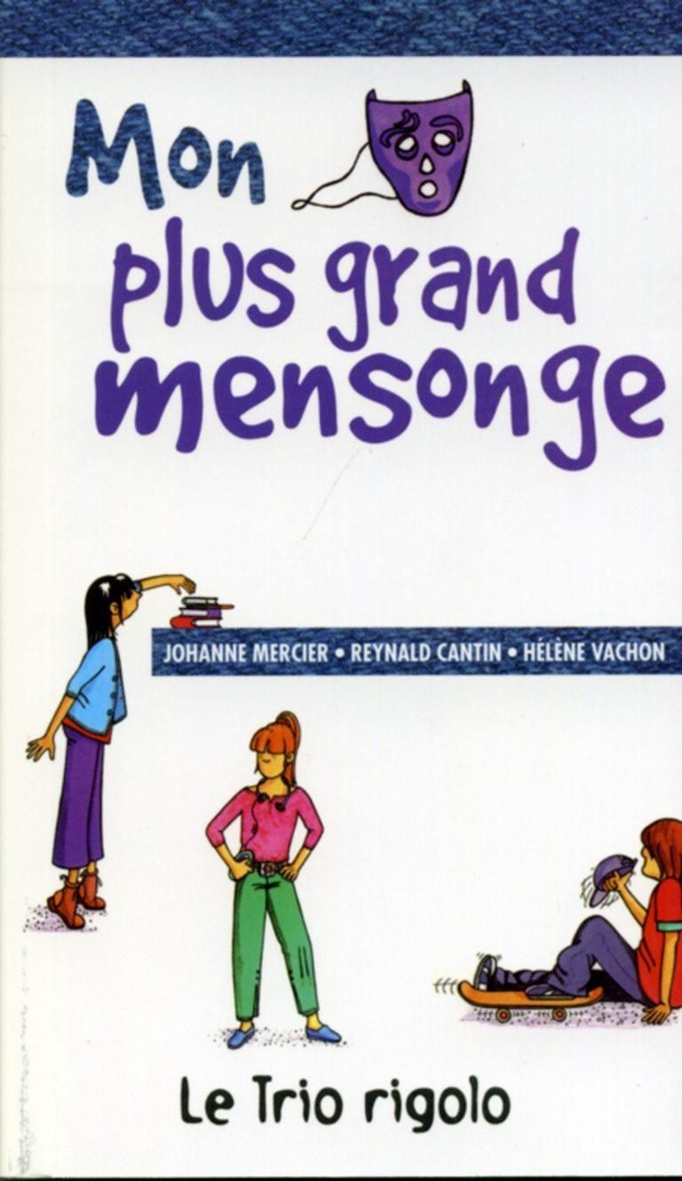 Communication Jeunesse Mon Plus Grand Mensonge Nouvelles