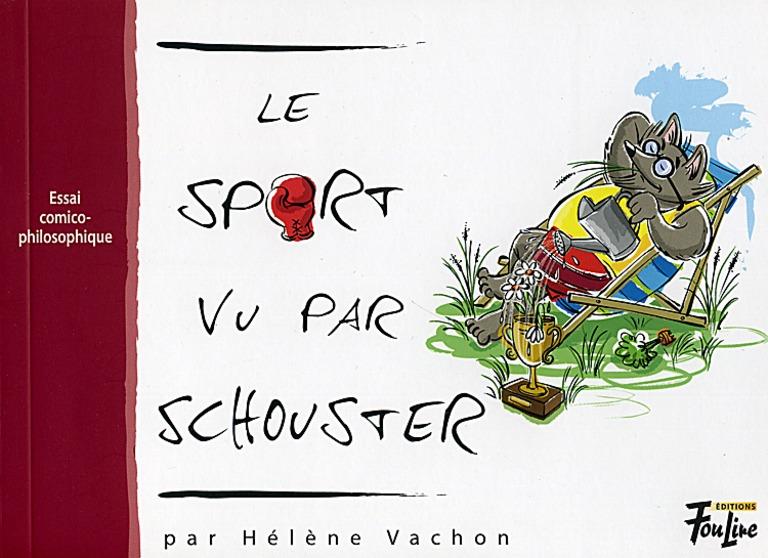 Le sport vu par Schouster