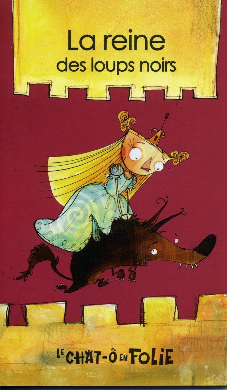 La reine des loups noirs : miniroman