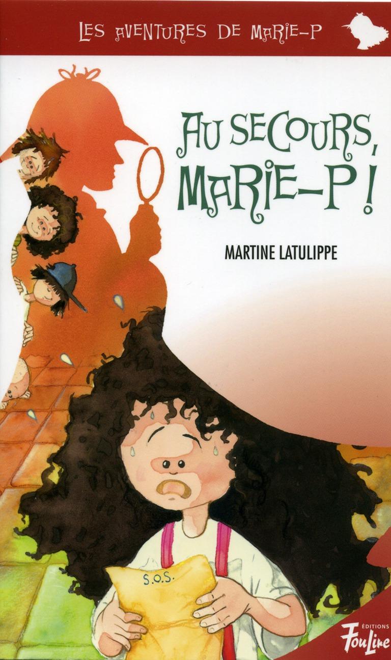 Au secours, Marie-P!