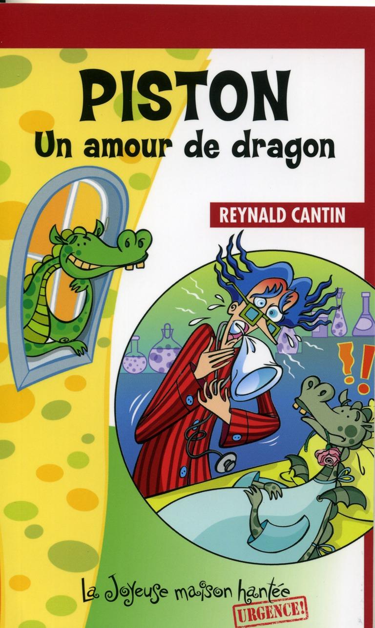 Piston, un amour de dragon