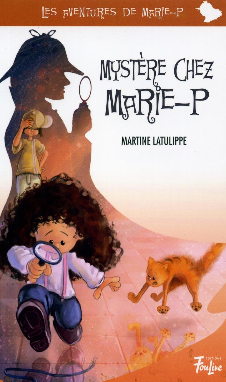 Mystère chez Marie-P