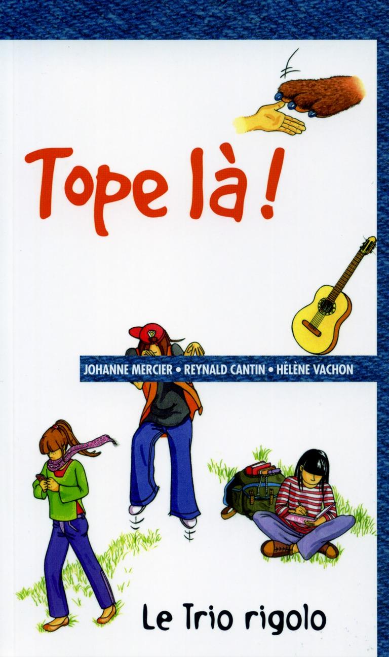 Tope-là! : [nouvelles]