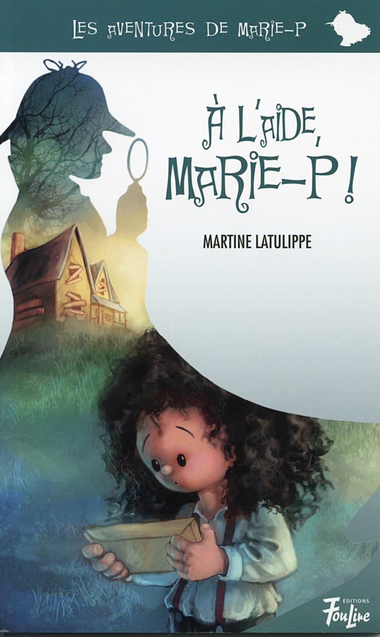 À l'aide, Marie-P!